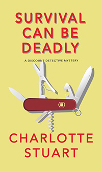 Survival Can Be Deadly by Charlotte Stuart